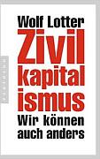 Zivilkapitalismus: Wir können auch anders